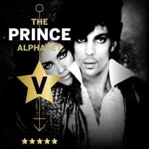 The Prince Alphabet: V