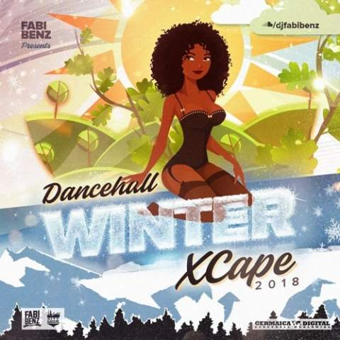 Dancehall Winter Xcape Mix 2018 [explicit] • free download