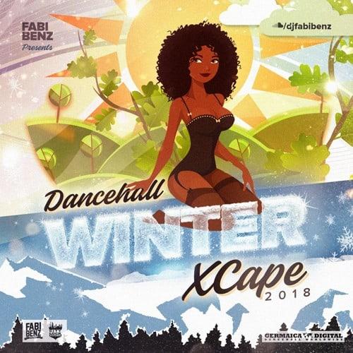 Dancehall Winter Xcape Mix 2018 [explicit] • free download - SOULGURU