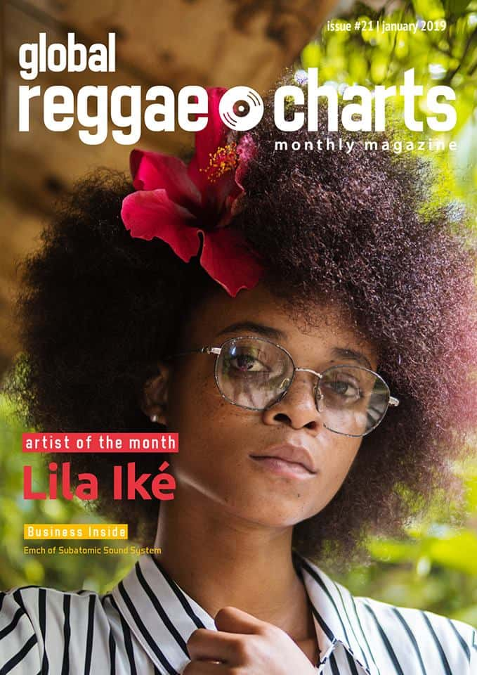 Global Reggae Charts – Issue #21 - Februar 2019 - Online-Magazin + free Mixtape