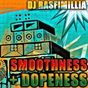 DJ Rasfimillia - Smoothness + Dopeness Vol.1 - free mixtape