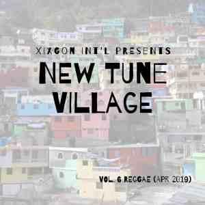 Xixgon International Presents New Tune Village Vol. 6 (Apr. 19) - Mixed by Spechi