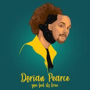 Videopremiere: DORIAN PEARCE - You Feel Its True (feat. KINETICAL)