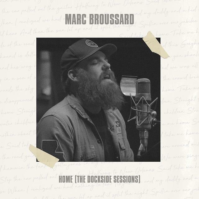 MARC BROUSSARD: Home (The Dockville Sessions) • Album-Stream + 5 Videos