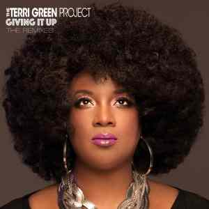 Giving it Up - Terri Green Project veröffentlicht 2. Single