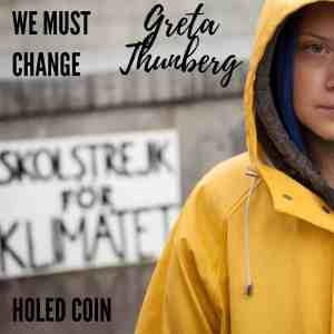 "Greta Thunberg ""We must change"" (Holed Coin) #FridaysForFuture"