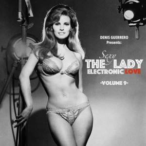 The(Sexy)Lady -Electronic Love- Vol. 9