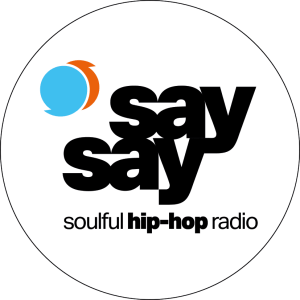 TIPP: say say • soulful hip-hop radio