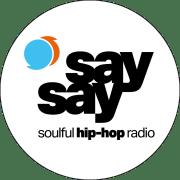 TIPP: say say • soulful hip-hop radio