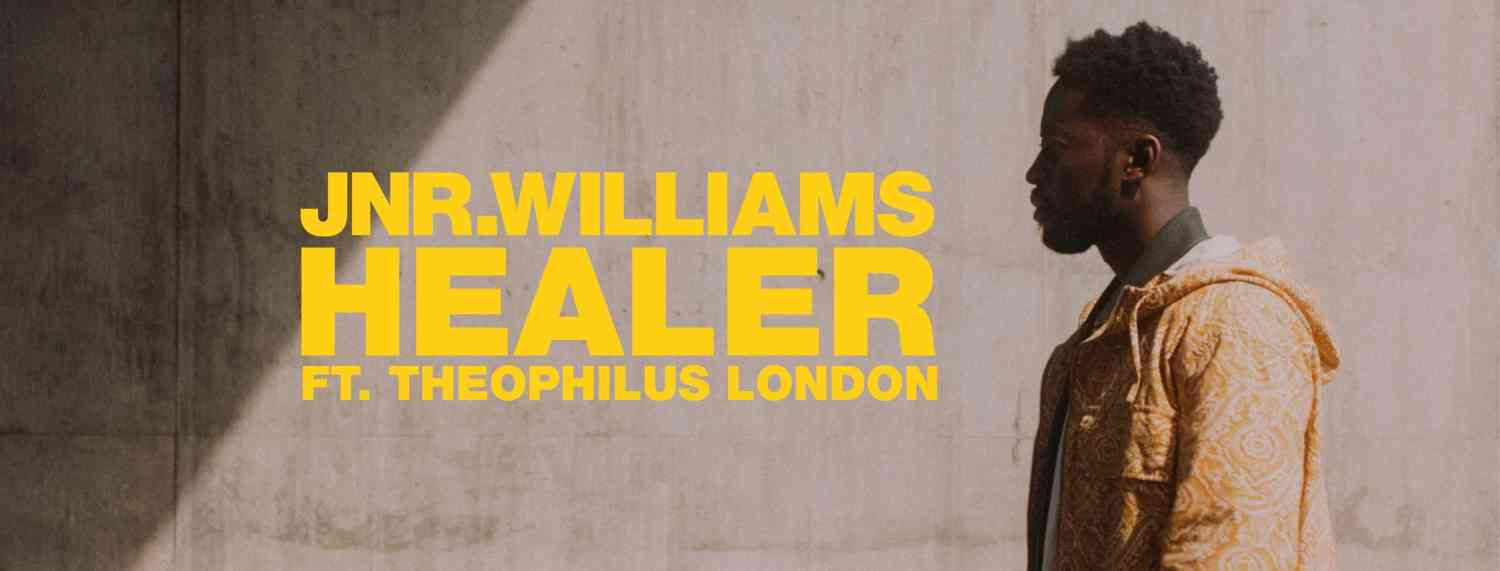 JNR WILLIAMS - Healer feat. Theophilus London (Video)