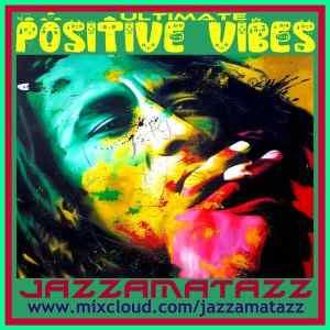 Bob Marley - Ultimate Positive Vibes Mix