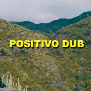 Dactah Chando - Positivo Dub [official Video]