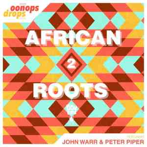 Oonops Drops – African Roots 2 • FREE PODCAST