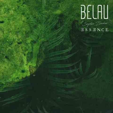 BELAU - ESSENCE feat. SOPHIE BARKER (OFFICIAL MUSIC VIDEO)