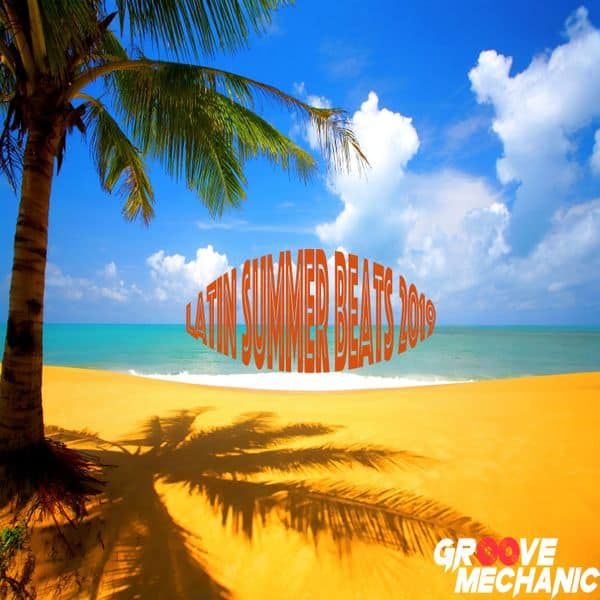 Latin Summer Beats 2019 (Mixtape)