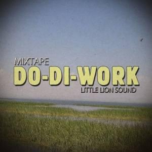 Little Lion Sound – Do-Di-Work Vol.6 – Summer Sign 🔥