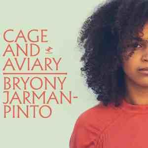 Bryony Jarman-Pinto - Cage & Aviary • 2 Videos + Album-Stream
