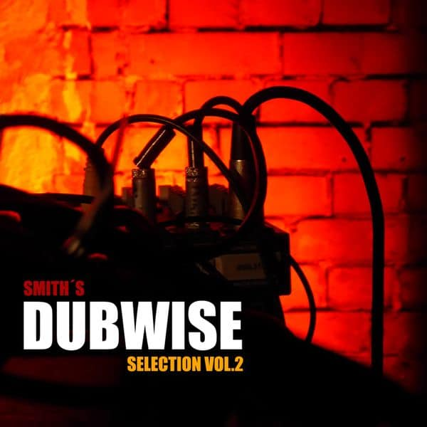 DUBWISE SELECTION Mix VOL.2