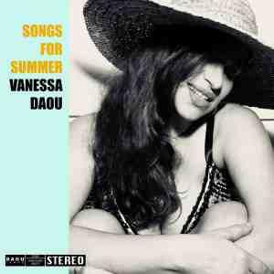 VANESSA DAOU - Songs for Summer • full Album-Stream