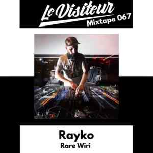 LV Mixtape 067 - Rayko (Under the Radar, a Cosmic Oddysey Mixtape)