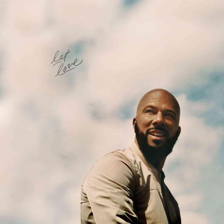 Happy Releaseday: COMMON – Let Love • 4 Videos + Album-Stream
