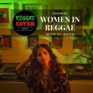 Women in Reggae (free podcast)