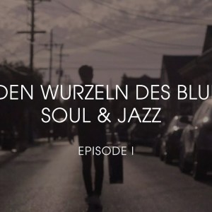 Phil Siemers - Zu den Wurzeln des Blues, Soul & Jazz (Episode I) [Video]
