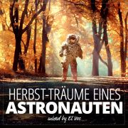 Herbst-Träume eines Astronauten mixed by El Voc