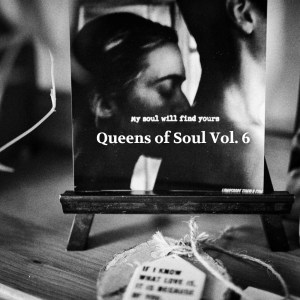Queens of Soul Vol. 6: SZA, Laura Mvula, Flores, Alyss, Kari Faux, June Marieezy, Yazmin Lacey ... (Mixtape)