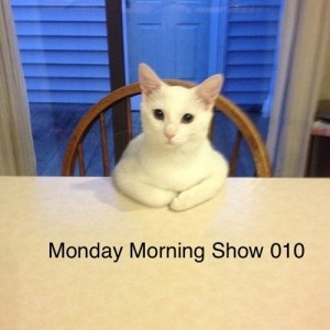 Monday Morning Show 010