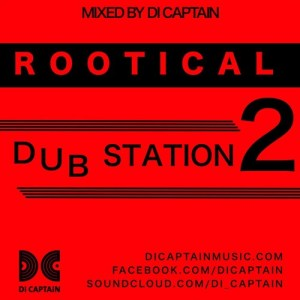 ROOTICAL DUB STATION 2