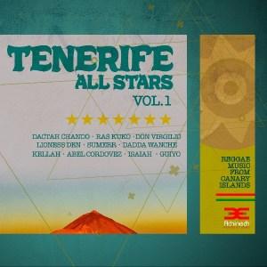 Tenerife All Stars Vol.I ist eine Compilation von einigen der wichtigsten Reggae Künstlern aus Teneriffa • Album-Stream