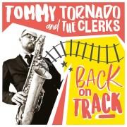 Tommy Tornado & The Clerks - Back on Track  • Teaser Video + Album-Stream