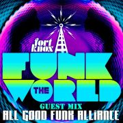 All Good Funk Alliance presents Funk The World 55• free download