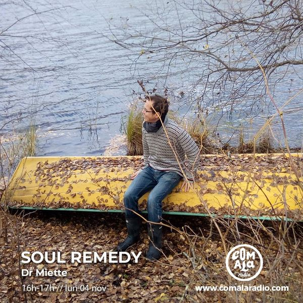 Soul Remedy #16 by Dr Miette (free Podcast)