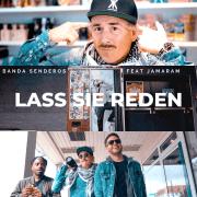 Videopremiere: BANDA SENDEROS feat. JAMARAM - Lass sie reden