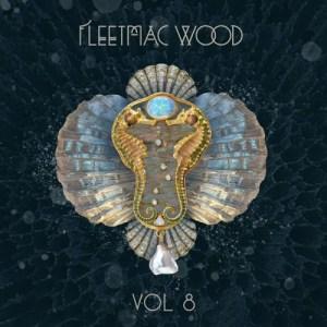 Fleetmac Wood Vol 8 Mix