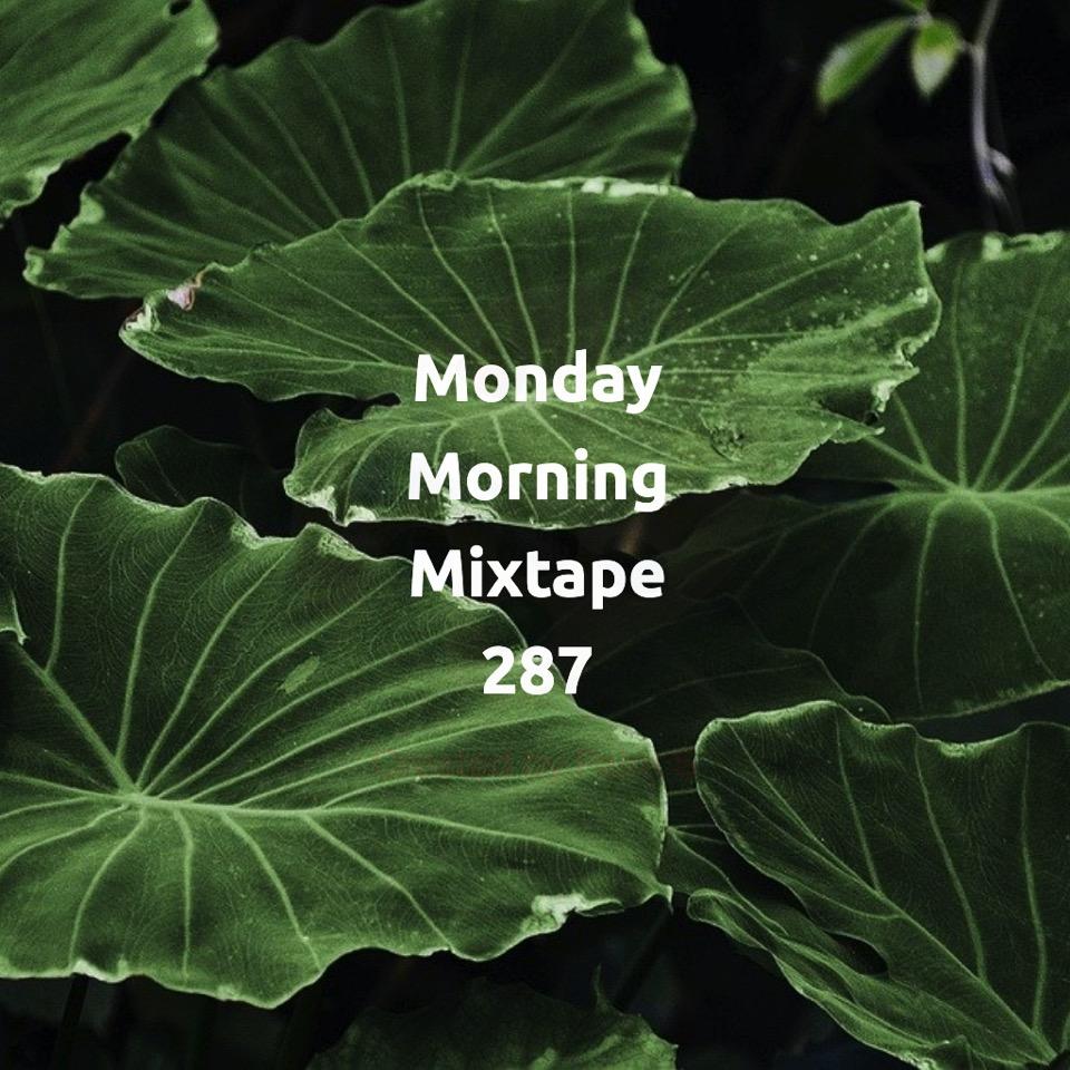 Monday Morning Mixtape 287 - SOULGURU