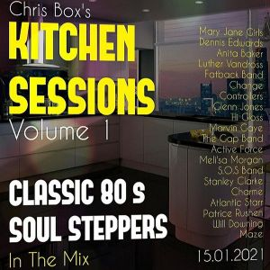 Kitchen Sessions Volume 1 • Classic 80's Soul Steppers in the Mix