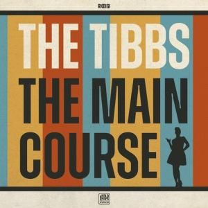 The Tibbs – The Main Course (Lyric-Video)