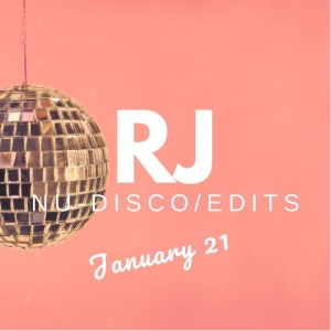 RJ Disco Edits Mix January 2021