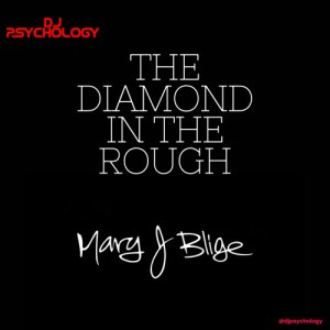 The Diamond In The Rough: The Mary J. Blige Session (VVS Edition)