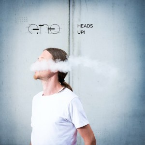 Videopremiere: e.no – Heads Up!