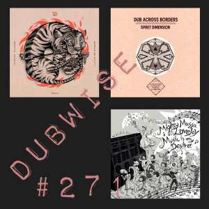 Dubwise #271 🔊🔊🔊 #dubwiseradio 🔊🔊🔊
