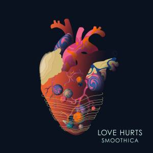 Smoothica – Love Hurts (official Video)