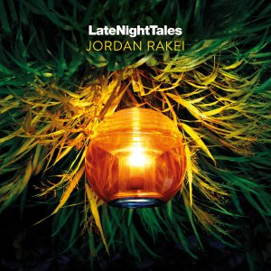 Late Night Tales: Jordan Rakei • full Stream