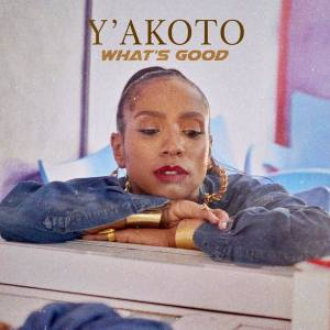 Videopremiere: Y'akoto – What's Good