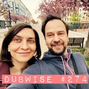 Dubwise #274 🔊🔊🔊 #dubwiseradio 🔊🔊🔊