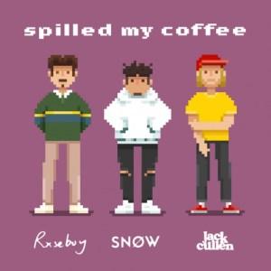 Snøw x Jack Cullen x Rxseboy – Spilled My Coffee (official Lyric-Video)