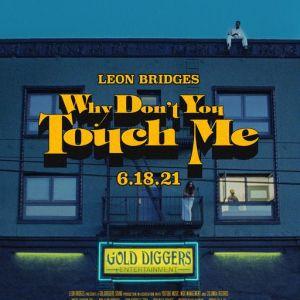 Videopremiere: Leon Bridges – Why Don't You Touch Me: Part 1